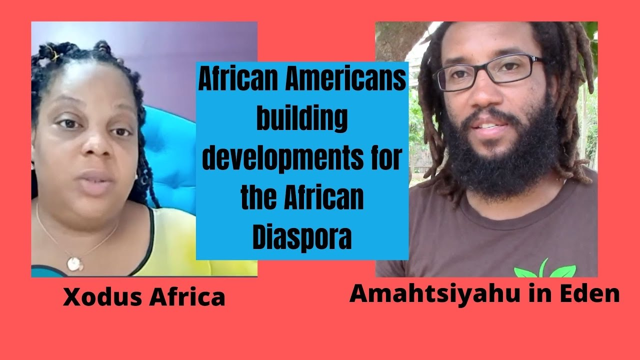 Xodus Africa and Amaytsiyahu are those who are developing a safe haven for the African Diaspora
